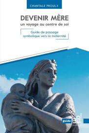 <p>Chantale Proulx, <em>Devenir m&egrave;re, un voyage au centre de soi</em>, Les &Eacute;ditions du CRAM, Montr&eacute;al, 2018, 280 p.<br></p>