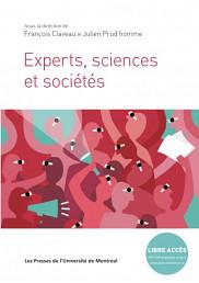 <p><em>Experts sciences et soci&eacute;t&eacute;s</em>, sous la direction de Fran&ccedil;ois Claveau et Julien Prud'homme, Les Presses de l'Universit&eacute; de Montr&eacute;al, Montr&eacute;al, 2018, 284 p.</p>