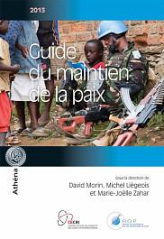 Guide du maintien de la paix 2013<br>