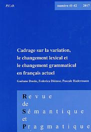 <em>Cadrage sur la variation, le changement lexical et le changement grammatical en fran&ccedil;ais actuel</em>, sous la direction de&nbsp;Ga&eacute;tane Dostie, Federica Di&eacute;moz et Pascale Hadermann, n&deg;&nbsp;41-42,&nbsp;Presses de l'Universit&eacute; d'Orl&eacute;ans, 2017.
