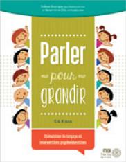 Parler pour grandir : stimulation du langage et intervention psychoéducative