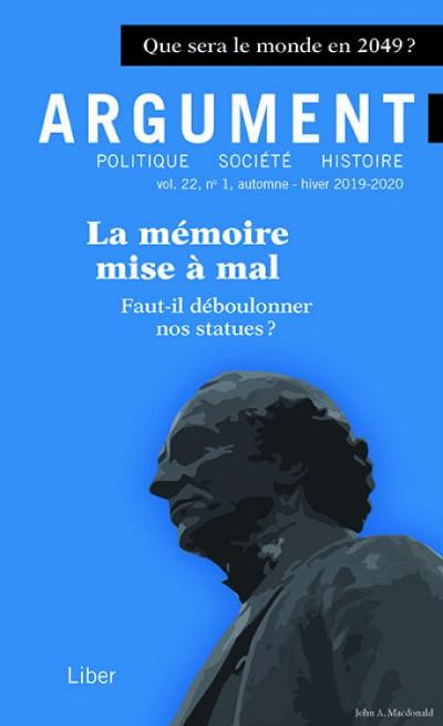 «La mémoire mise à mal. Faut-il déboulonner nos statues?», sous la direction d'Harold Bérubé, Argument, vol.22, no1, automne-hiver 2019-2020, 136p.