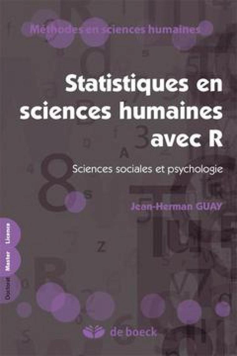 Jean-Herman Guay, Statistiques en sciences sociales avecR, Presses de l'Université Laval, 2014, 238p.