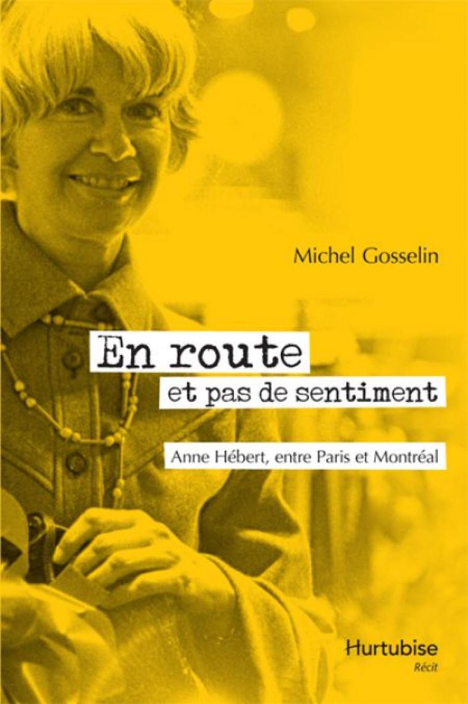 Cet ouvrage de Michel Gosselin, fondateur du Centre Anne-Hébert, lève le voile sur la fin de la vie de l'écrivaine décédée en2000.
