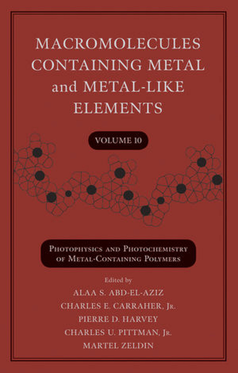 Couverture de Macromolecules Containing Metal and Metal-Like Elements