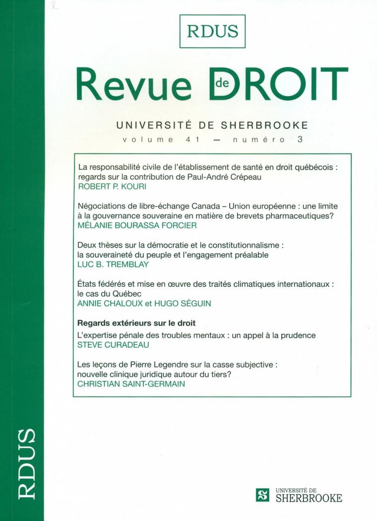 Revue de droit de l'Université de Sherbrooke, vol.41, no3, Les Éditions Revue de droit, Université de Sherbrooke, 2012, 201p.