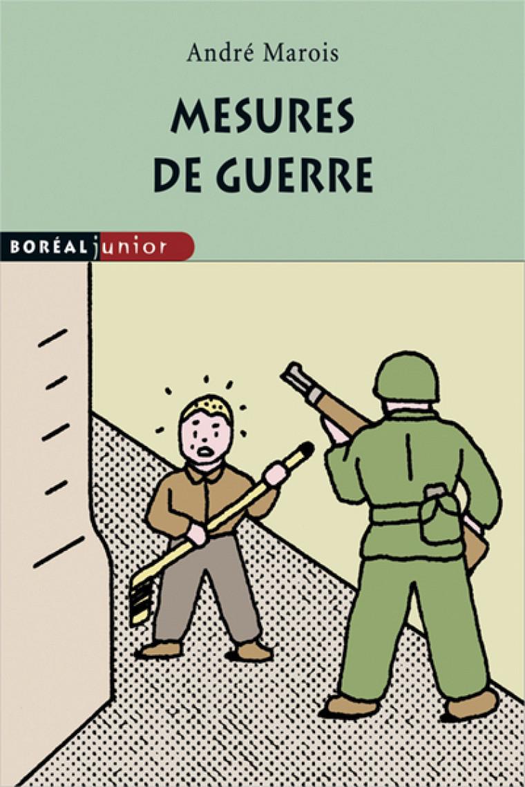 André Marois, (illustrateur: Alain Pilon), Mesures de guerre, Montréal, Boréal, coll. «Boréal Junior», no103, 112p.