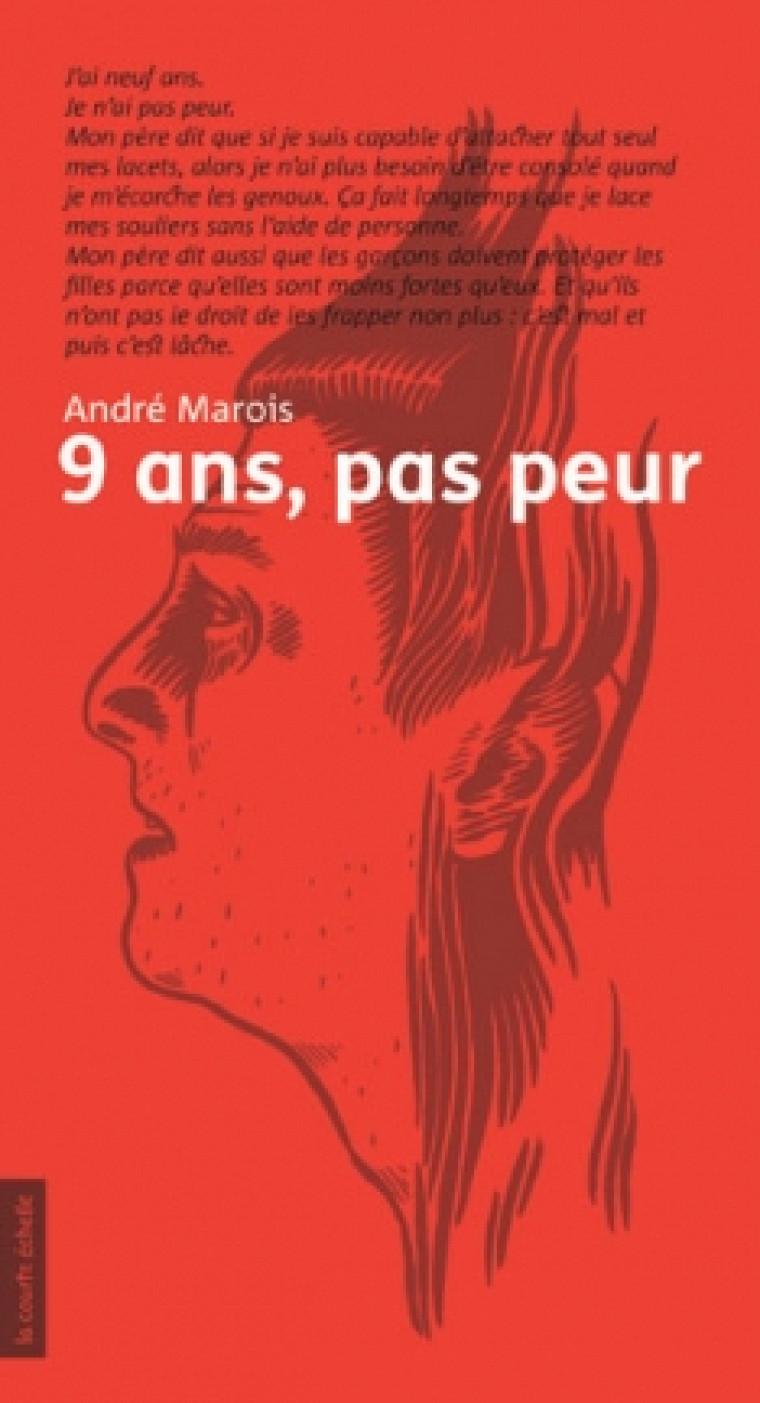 André Marois, 9ans, pas peur, Montréal, La courte échelle, coll. «Adulte», 95p.