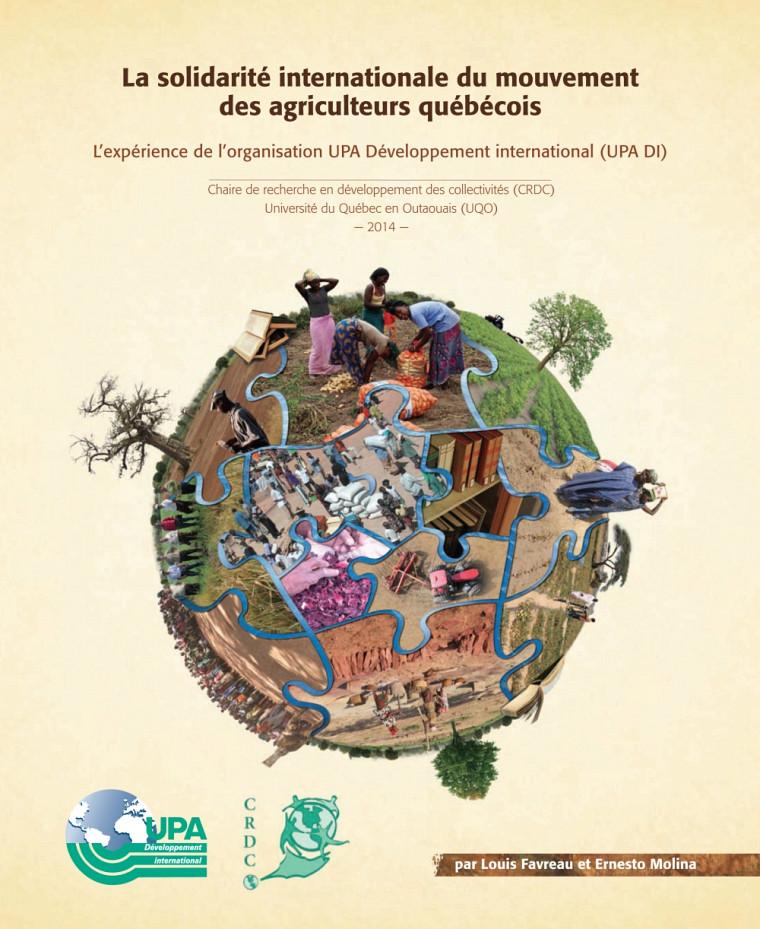 La solidarité internationale du mouvement des agriculteurs québécois : L'expérience de l'organisation UPA Développement international (UPA DI)