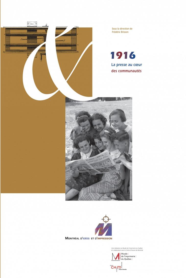 1916 : La presse au coeur des communautés, sous la direction de Frédéric Brisson, 2012