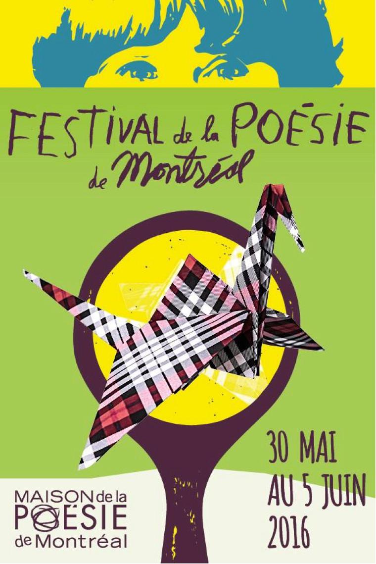 Festival de la poésie de Montréal, édition 2016