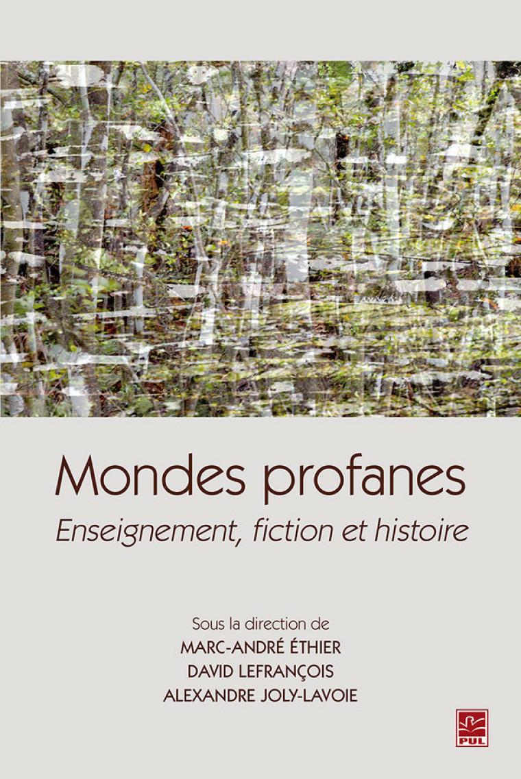 Audrey Bélanger a rédigé un chapitre dansMondes profanes. Enseignement, fiction et histoire, lié à l'approche didactique croisée sur laquelle elle travaille.