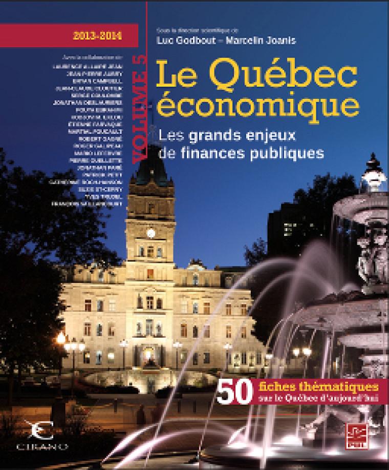 5e édition de la publication annuelle Le Québec économique.