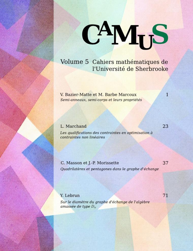 Cahiers mathématiques de l'Université de Sherbrooke (CaMUS), volume 5, 2014