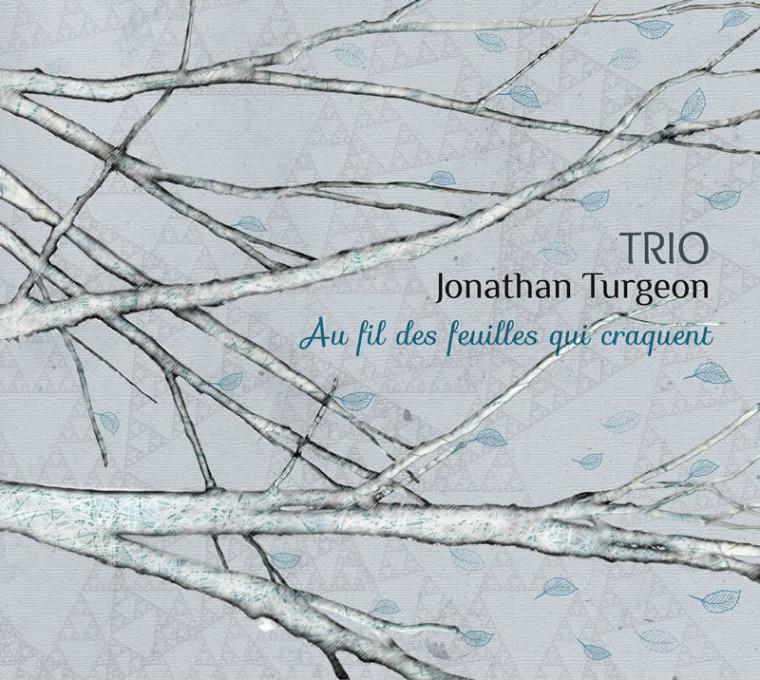 Le Trio Jonathan Turgeon lançait son tout premier album, le 22 janvier dernier.